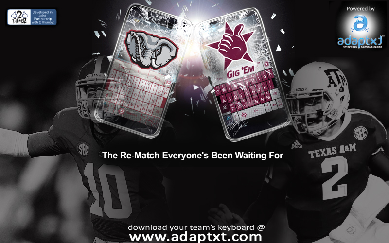 Adaptxt offers a Texas A&M keyboard and Alabama keyboard for fans on both sides of this re-match